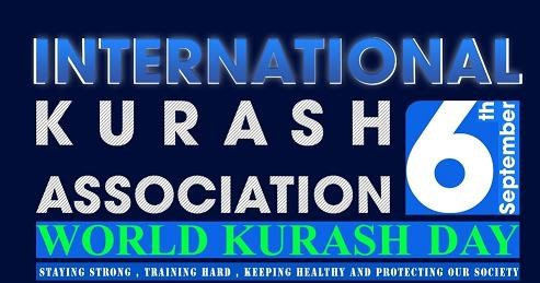 INTERNATIONAL KURASH ASSOCIATION  PRESENTS 6th September  WORLD KURASH DAY